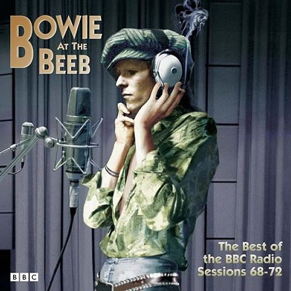 Bowie At The Beeb - The Best Of The BBC Radio Sessions 68-72