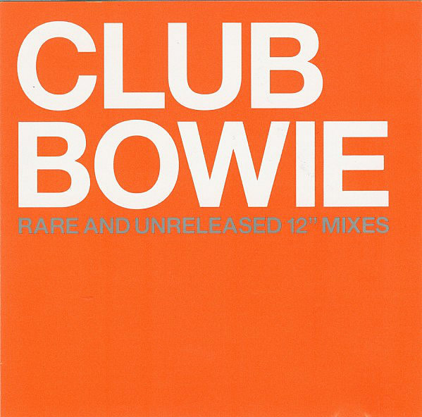 Club Bowie : Rare And Unreleased 12