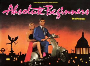 Songs From The Original Motion Picture Absolute Beginners - The Musical