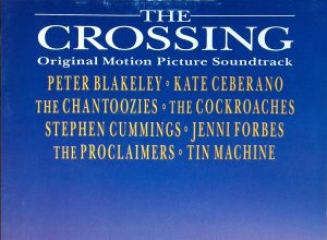 The Crossing [Original Motion Picture Soundtrack]