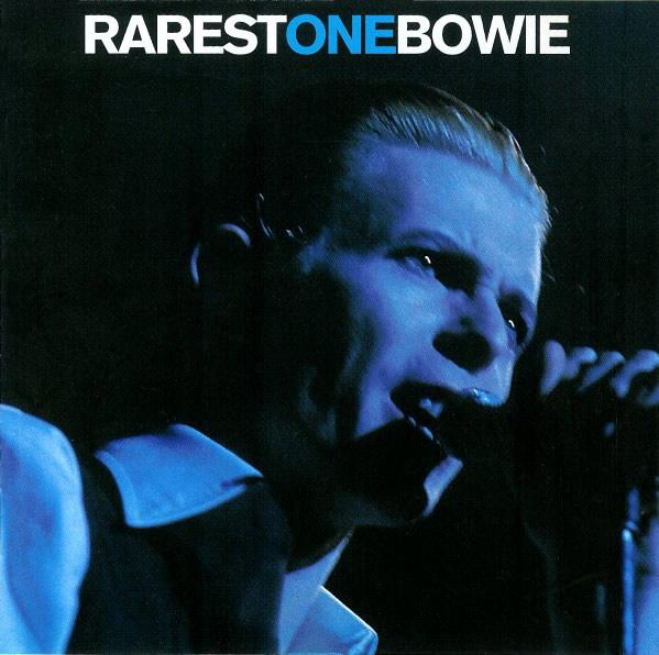 Rarest One Bowie